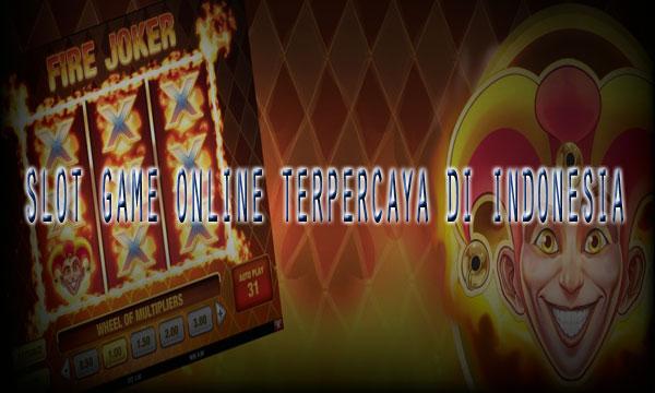 Slot-Game-Online-Terpercaya-di-Indonesia